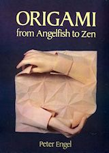 L0243 - ORIGAMI FROM ANGELFISH TO ZEN (Folding the universe)