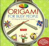 L1044 - ORIGAMI FOR BUSY PEOPLE - 27 original on-the-go projects