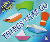 L1237 - MY FIRST ORIGAMI BOOK - THINGS THAT GO